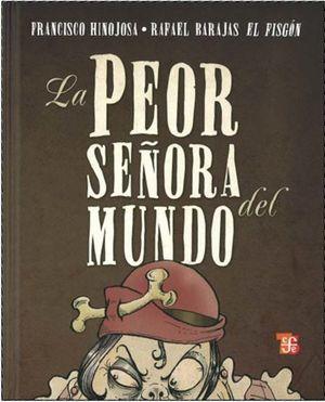 PEOR SEÑORA DEL MUNDO, LA