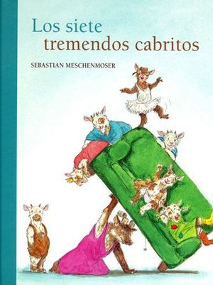 LOS SIETE TREMENDOS CABRITILLOS