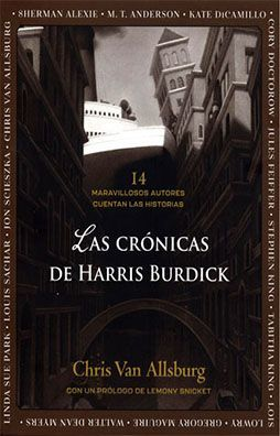 CRONICAS DE HARRIS BURDICK, LAS