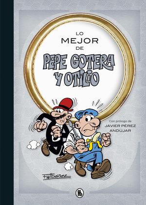LO MEJOR DE  PEPE GOTERA Y OTILIO (LO MEJOR DE...)