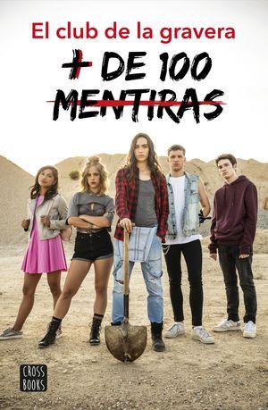 De 100 Mentiras El Club De La Gravera Atresmedia 9788408200055