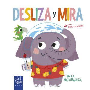 DESLIZA Y MIRA. EN LA NATURALEZA