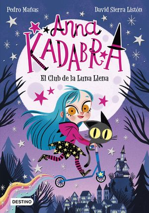 ANNA KADABRA. EL CLUB DE LA LUNA LLENA