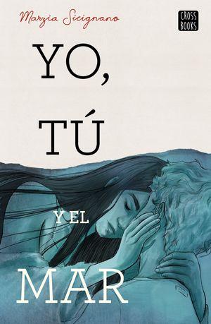YO, TÚ Y EL MAR