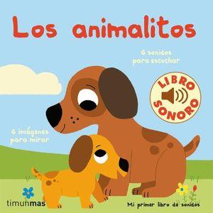 LOS ANIMALITOS. MI PRIMER LIBRO DE SONIDOS