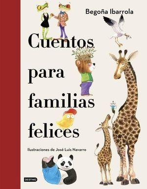 CUENTOS PARA FAMILIAS FELICES