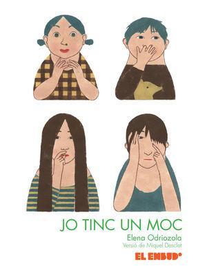 JO TINC UN MOC - CAT