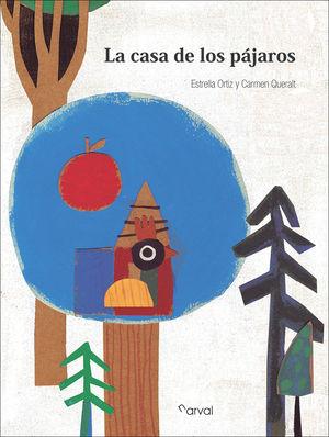 LA CASA DE LOS PÁJAROS