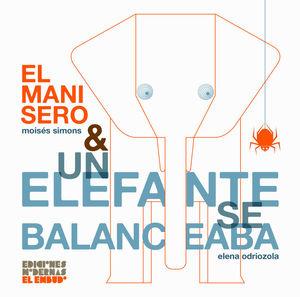 EL MANISERO & UN ELEFANTE SE BALANCEABA