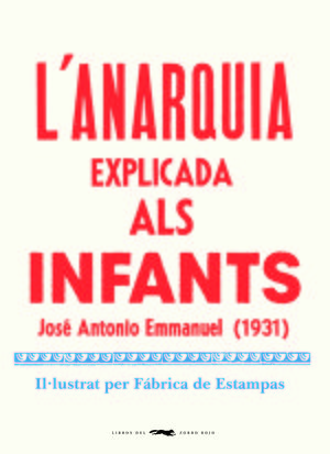 L'ANARQUIA EXPLICADA ALS INFANTS