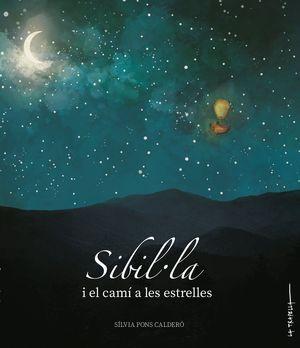 SIBIL·LA I EL CAMÍ A LES ESTRELLES