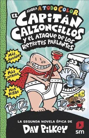 EL CAPITÁN CALZONCILLOS Y EL ATAQUE RETRETES PARLANTES