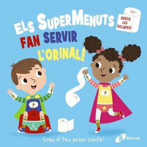 ELS SUPERMENUTS FAN SERVIR L'ORINAL!