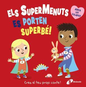 ELS SUPERMENUTS ES PORTEN SUPERBÉ!