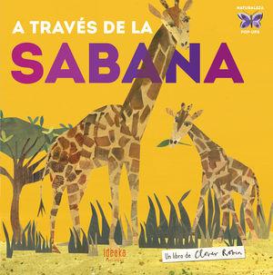 A TRAVÉS DE LA SABANA