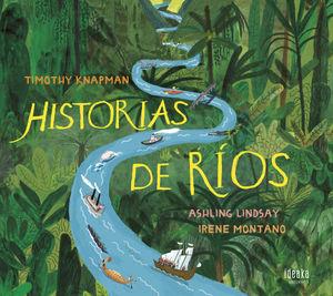 HISTORIAS DE RÍOS