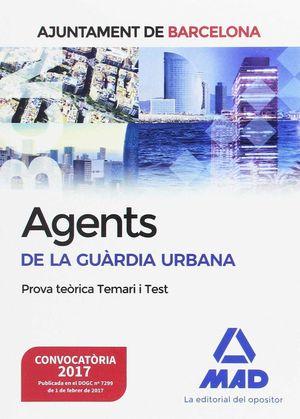 AGENTS DE LA GUÀRDIA URBANA DE L?AJUNTAMENT DE BARCELONA. PROVA TEÒRICA TEMARI I