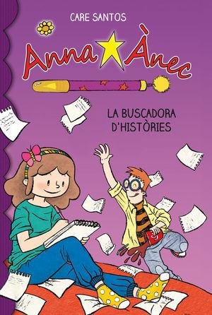 ANNA ÀNEC 1. LA BUSCADORA D'HISTÒRIES