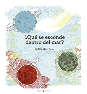¿QUÉ SE ESCONDE DENTRO DEL MAR?