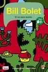 BILL BOLET EL REI DELS BOLETS