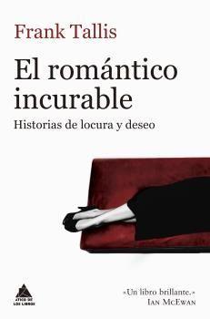 ROMÁNTICO INCURABLE, EL
