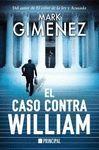 CASO CONTRA WILLIAM, EL