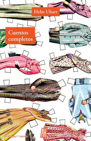 CUENTOS COMPLETOS - HEBE UHART