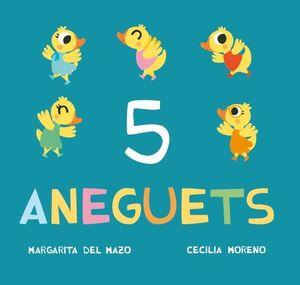 5 ANEGUETS