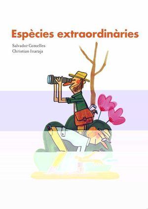 ESPÈCIES EXTRAORDINÀRIES