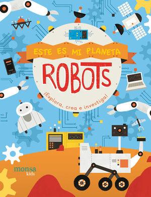 ESTE ES MI PLANETA - ROBOTS