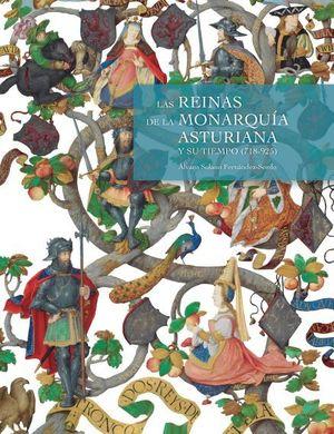 REINAS DE LA MONARQUÍA ASTURIANA Y SU TIEMPO (718-925), LAS