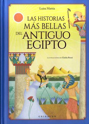 HISTORIAS MÁS BELLAS DEL ANTIGUO EGIPTO, LAS
