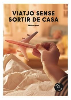 VIATJO SENSE SORTIR DE CASA