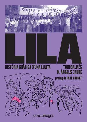 LILA: HISTÒRIA GRÀFICA D?UNA LLUITA