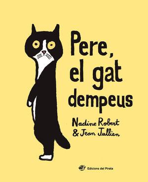 PERE, EL GAT DEMPEUS