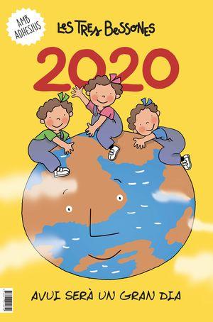 CALENDARI 2020 DE LES TRES BESSONES. AVUI SERÀ UN GRAN DIA