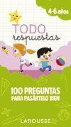 TODO RESPUESTAS.100 PREGUNTAS PARA PASÁRTELO BIEN