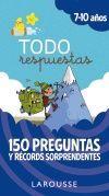 TODO RESPUESTAS.150 PREGUNTAS Y RÉCORDS SORPRENDENTES
