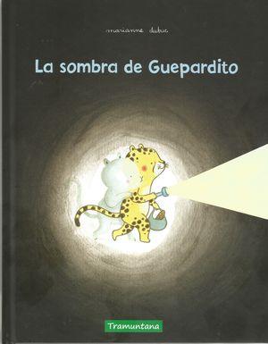LA SOMBRA DE GUEPARDITO