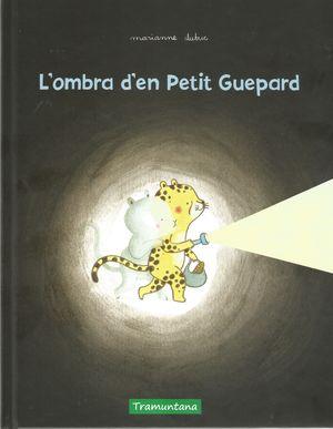 L'OMBRA D'EN PETIT GUEPARD