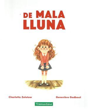 DE MALA LLUNA