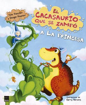 EL CACASAURIO QUE SE ZAMPÓ A LA PRINCESA