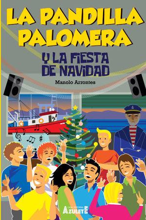 LA PANDILLA PALOMERA Y LA FIESTA DE NAVIDAD