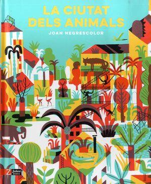 CIUTAT DELS ANIMALS, LA