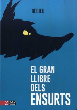 GRAN LLIBRE DELS ENSURTS, EL