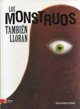 MONSTRUOS TAMBIÉN LLORAN, LOS