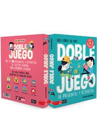 DOBLE JUEGO DE PREGUNTAS Y RESPUESTAS