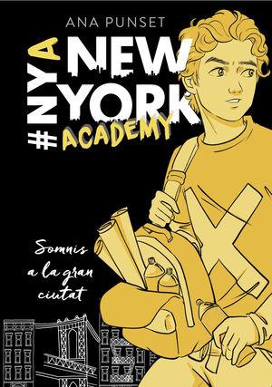 SOMNIS A LA GRAN CIUTAT (SÈRIE NEW YORK ACADEMY 2)