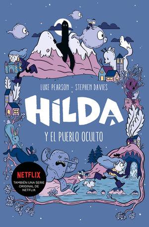 HILDA Y EL PUEBLO OCULTO