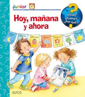 HOY, MAÑANA Y AHORA